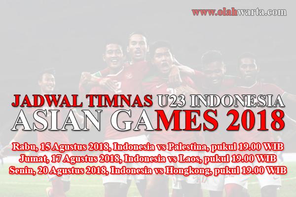 Jadwal Timnas U23 Indonesia Asian Games 2018