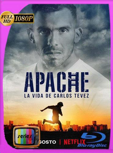 Apache: La vida de Carlos Tévez (2019) Temporada 1 HD [1080p] Latino [GoogleDrive] TeslavoHD