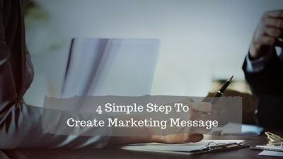 4 Simple Steps To Write Marketing Message