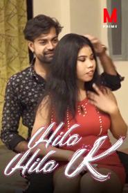 Hila Hila K 2020 MPrime Originals Hindi Web Series Watch Online, Cast, Release Date