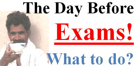 One day and one night befor exams tips
