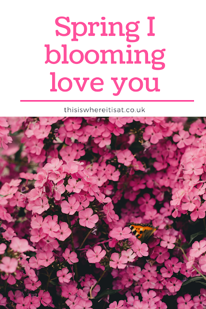 Spring I blooming love you