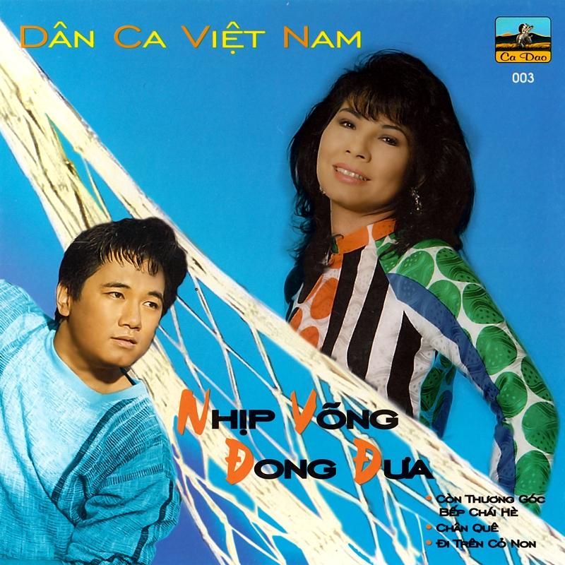 Ca Dao CD003 - Nhịp Võng Đong Đưa (NRG)