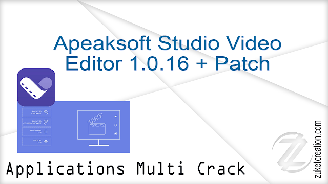 Apeaksoft Studio Video Editor 1.0.16 + Patch    |  37 MB