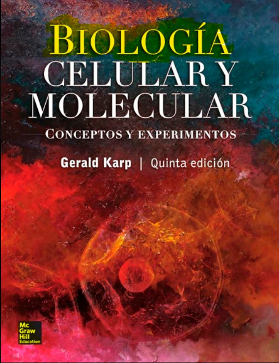 Biología Celular y Molecular, Conceptos y Experimentos 5 Edición Gerald Karp en pdf