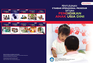 Pedoman Penyusunan Standar Operasional  Prosedur  Satuan Pendidikan Anak Usia Dini