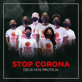 Duas Bocas ft. Varios Artistas - Stop Corona (COVID-19) ( 2020 ) [DOWNLOAD]