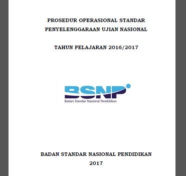 Prosedur Operasional Standar Penyelenggaraan Ujian Nasional (POS UN) Tahun 2016/2017