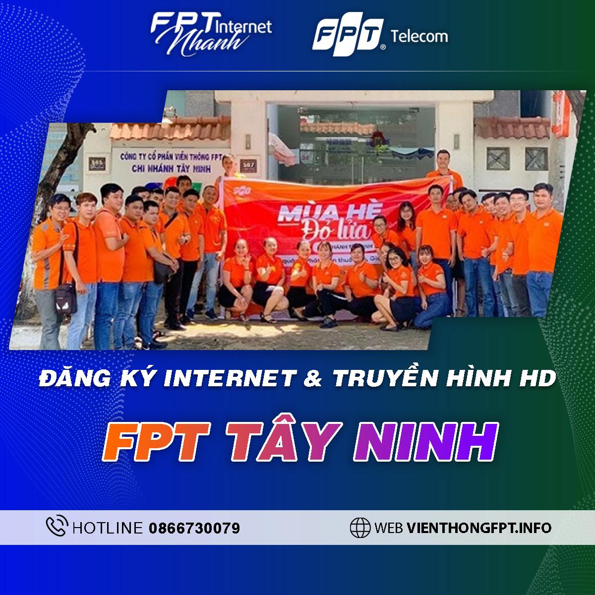 Chi nhánh FPT Tây Ninh - Tổng đài lắp Internet và Truyền hình FPT