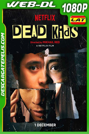Dead Kids (2019) 1080p WEB-DL Latino – Filipino