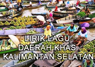 kumpulan-lirik-lirik-lagu-daerah-yang-berasal-dari-Kalimantan-Selatan