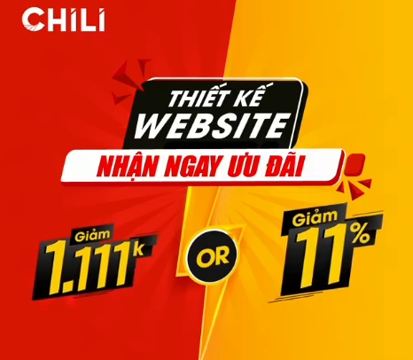 CHILI giảm ngay 1111K hoặc 11% khi thiết kế website
