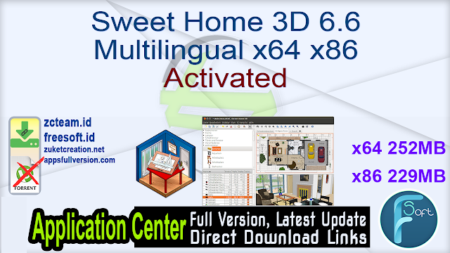 Sweet Home 3D 6.6 Multilingual x64 x86 Activated_ ZcTeam.id