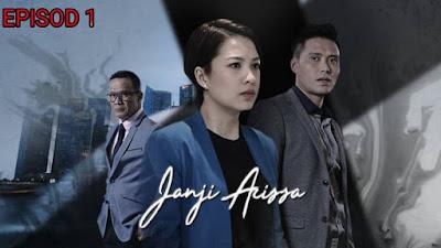Tonton Drama Janji Arissa Episod 1