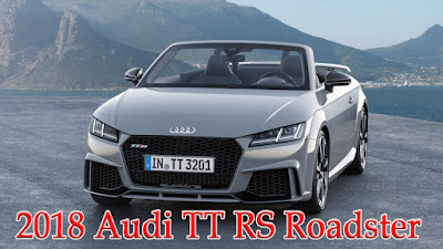 2018 Audi TT RS Roadster Price, Reading from a familiar dialogue - Otomotif Review