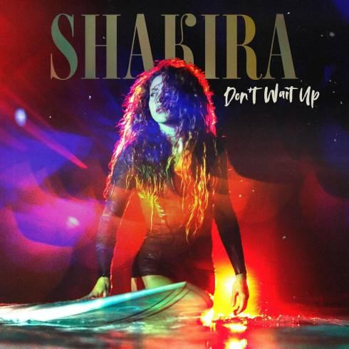 """Shakira – Don't Wait Up """"Music Mp3"""""""