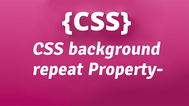 CSS Background-repeat Property