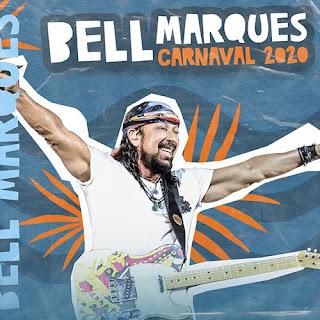 Download - Bell Marques - Seleção de Carnaval - 2020