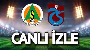 Alanyaspor - Trabzonspor maçı justin tv izle 22 Haziran 2020