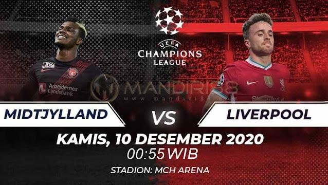 Prediksi Midtjylland Vs Liverpool, Kamis 10 Desember 2020 Pukul 00.55 WIB @ SCTV