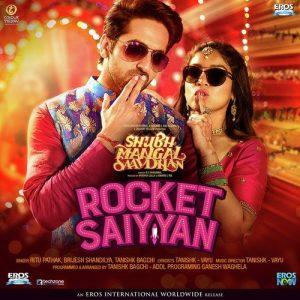 Rocket Saiyyan (Shubh Mangal Saavdhan)