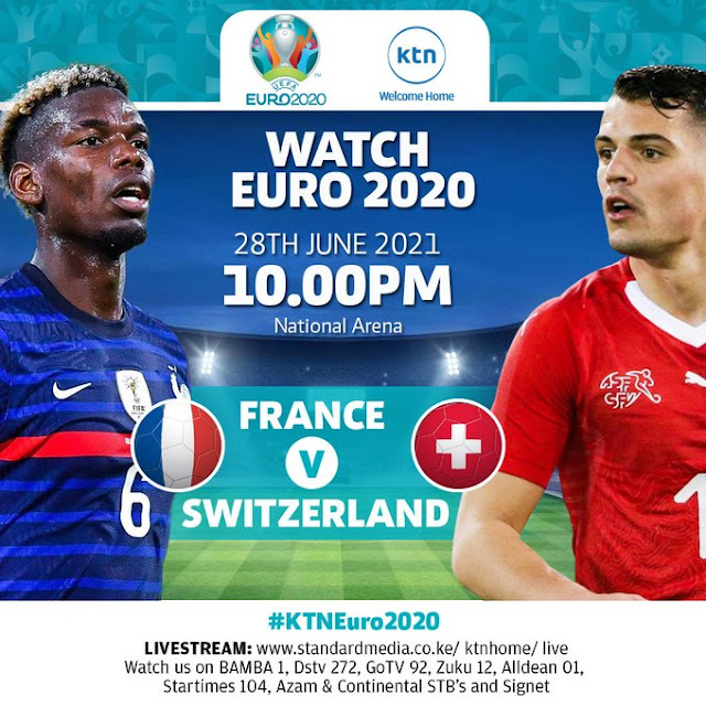 France VS Switzerland match live on KTN Euro 2021 starts at 10. 00 PM