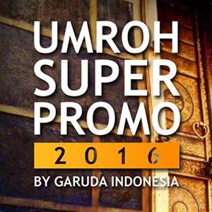 Paket Umroh Murah Garuda Indonesia 2016