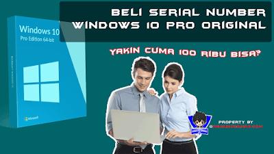 Gratis Serial Number windows 10 pro terbaru 2021