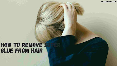 How To Remove Super Glue From Hair