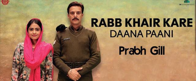 Rabb Khair Kare Lyrics - Prabh Gill and Shipra Goyal