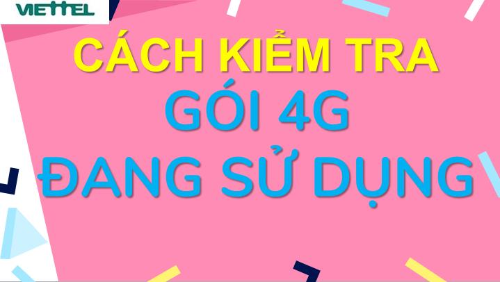 Cách Kiểm tra Gói 4G Viettel đang sử dụng