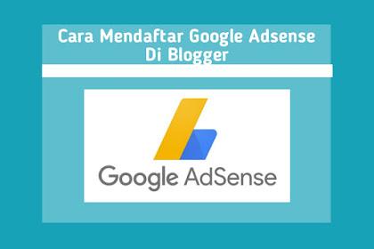 Cara Mendaftar Google Adsense 100% APPROVE