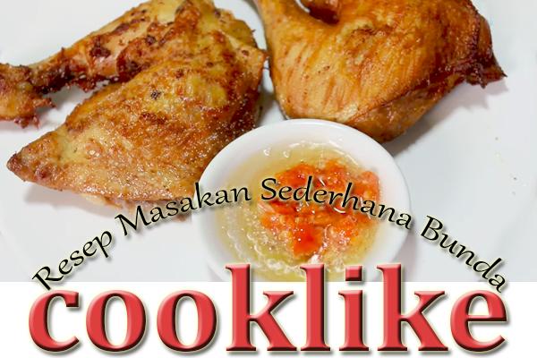 Cara Membuat Ayam Goreng Spesial Empuk