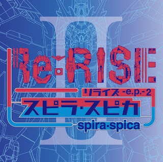 Spira・Spica - Re:RISE -e.p.- 2 [Single] 2020.08.05 [Jaburanime]