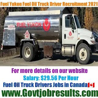Fuel Yukon Fuel Oil Truck Driver Recruitment 2021-22