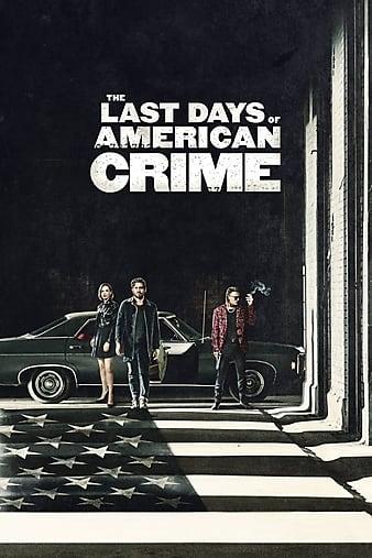 The Last Days of American Crime 2020 English 720p WEBRip