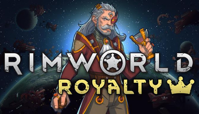 A sky sim colony simulator RimWorld today suddenly received the first Royalty DLC, releasing a free update.