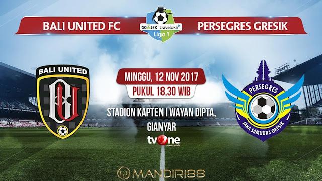 Bali United menjalani laga terakhir demam isu ini dengan menjamu Persegres Gresik United di S Berita Terhangat Prediksi Bola : Bali United Vs Persegres Gresik , Minggu 12 November 2017 Pukul 18.30 WIB @ TVONE