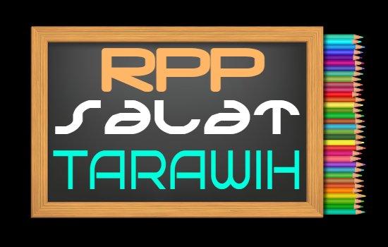 RPP PAI Kelas 5 Semester 2 Tahun 2020/2021, Materi Indahnya Salat Tarawih dan Tadarus Alquran