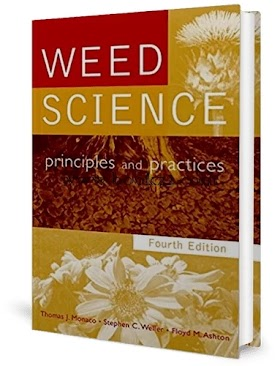 Weed Science Principles and Practices, 4th Edition by Thomas, Stephen and Floyd