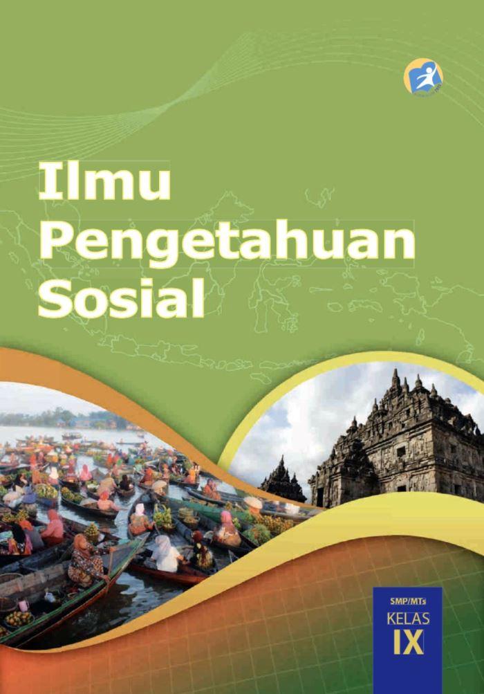 Buku Siswa SMP Kelas 9 Ilmu Pengetahuan Sosial