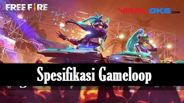 Spesifikasi Gameloop