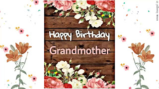 Birthday Wishes For Grandma From Grandson