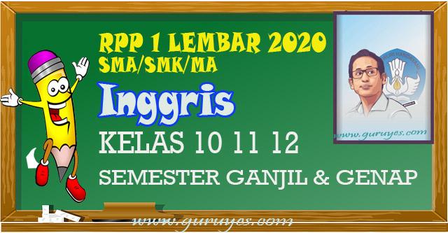 RPP 1 Lembar Bahasa Inggris SMA Kelas 10 11 12 semester 1 dan 2 merupakan perangkat guru bahasa inggris tahun 2020 sesuai SE mendikbud.