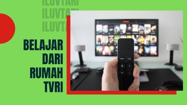 Belajar dari Rumah TVRI