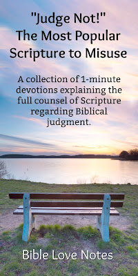 Misunderstandings About Biblical Judgment - What Scripture Actually Says