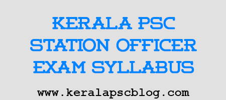 Kerala PSC Station Officer Trainee Exam Syllabus