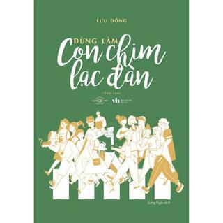 Đừng Làm Con Chim Lạc Đàn ebook PDF EPUB AWZ3 PRC MOBI
