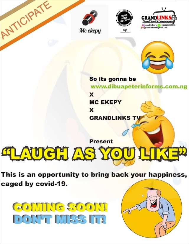 LAUGH AS YOU LIKE COMING SOON