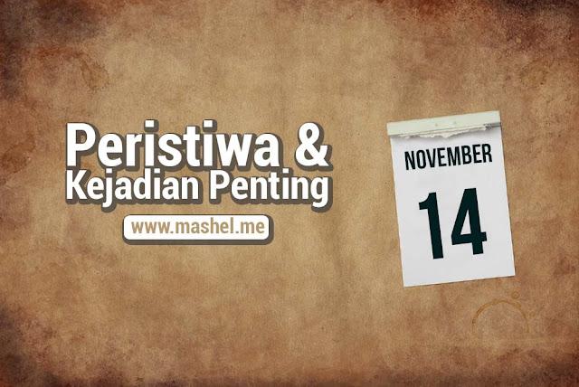 Peristiwa dan Kejadian Penting Tanggal 14 November